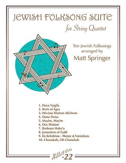 Matt Springer - Jewish Folksong Suite for String Quartet